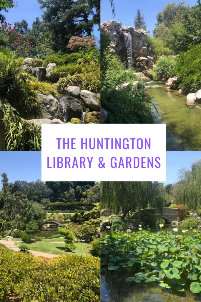 the huntington library & gardens