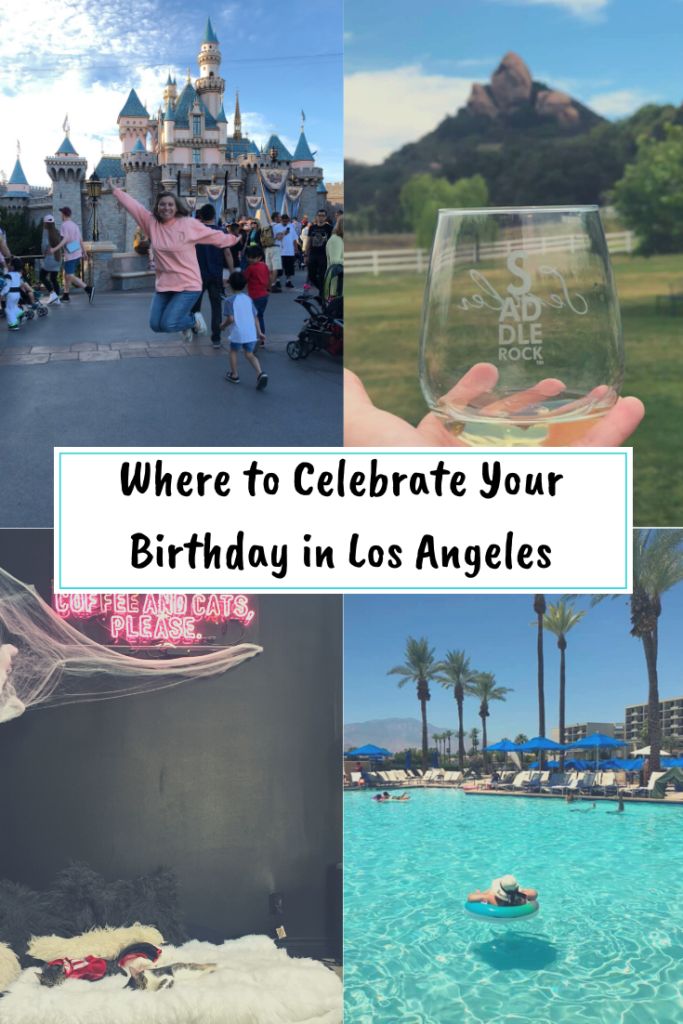fun things to do for your birthday in los angeles